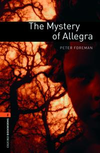Oxford Bookworms Library: Level 2:: The Mystery of Allegra