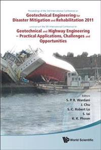 Proceedings on the 3rd International Conference on Geotechnical Engineering for Disaster Mitgation and Rehabilitation 2011