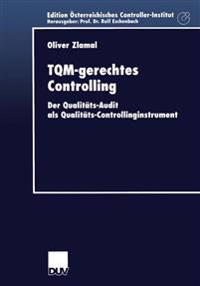 Tqm-gerechtes Controlling