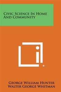 Civic Science in Home and Community