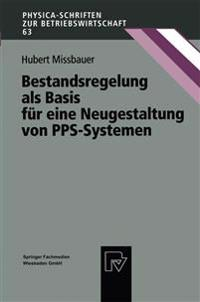 Bestandsregelung Als Basis Für Eine Neugestaltung Von Pps-systemen