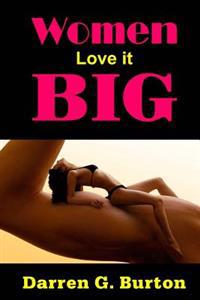 Women Love It Big