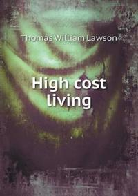 High Cost Living
