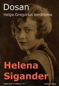 Dosan, Helga Gregorius berättelse