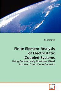 Finite Element Analysis of Electrostatic Coupled Systems
