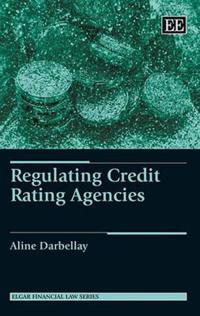 Regulating Credit Rating Agencies