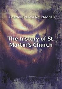 The History of St. Martin's Church