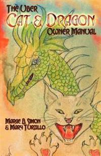 The Uber Cat & Dragon Owner's Manual