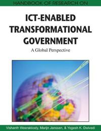 Handbook of Research on ICT-Enabled Transformational Government