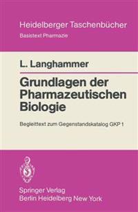 Grundlagen Der Pharmazeutischen Biologie