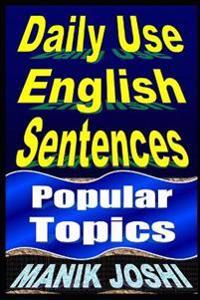 Daily Use English Sentences: Popular Topics
