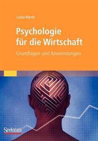 Psychologie Fur Die Wirtschaft