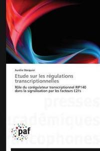 Etude Sur Les R�gulations Transcriptionnelles