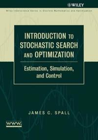 Introduction to Stochastic Search and Optimization: Estimation, Simulation,