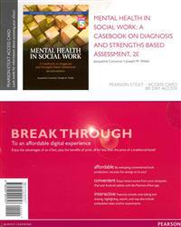Mental Health in Social Work: A Casebook on Diagnosis and Strenghts Based Assessment (Dsm 5 Update) -- Pearson Etext Access Card