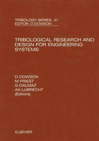 Tribological Research and Design for Engineering Systems