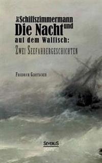 Der Schiffszimmermann Und Die Nacht Auf Dem Walfisch