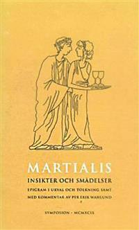 Insikter och smädelser : Böckerna VII-XII : epigram