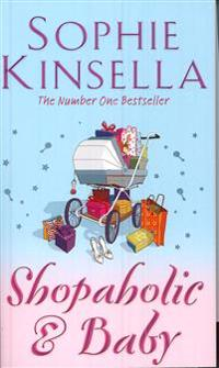 Shopaholic & baby - (shopaholic book 5)