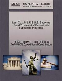 Item Co V. N L R B U.S. Supreme Court Transcript of Record with Supporting Pleadings