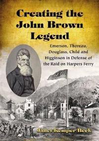 Creating the John Brown Legend