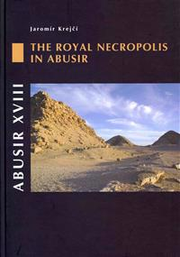 The Royal Necropolis in Abusir
