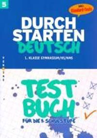 Durchstarten Deutsch 5. Schuljahr. Testbuch mit Lösungsheft