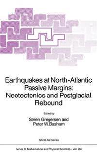 Earthquakes at North-Atlantic Passive Margins: Neotectonics and Postglacial Rebound