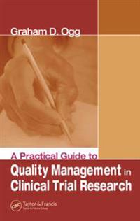 A Practical Guide to Quality Management in Clinical Trial Research