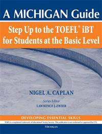 Step Up to the TOEFL IBT for Students at the Basic Level