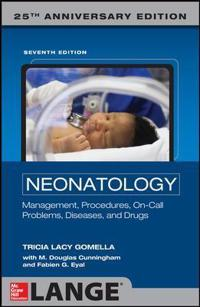 Neonatology: Management, Procedures, On-Call Problems, Diseases, and Drugs