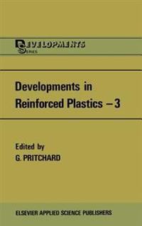 Developments in Reinforced Plastics 3