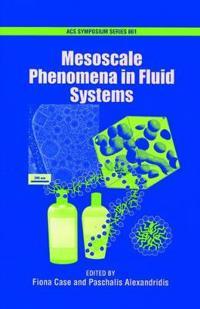 Mesoscale Phenomena in Fluid Systems