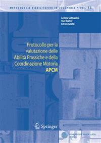 Protocollo Per La Valutazione Delle Abilita Prassiche E Della Coordinazione Motoria Apcm