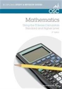 IB Mathematics: Using the TI Series Calculators