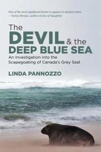 The Devil and the Deep Blue Sea: An Investigation Into the Scapegoating of Canada S Grey Seal