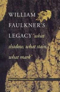 William Faulkner's Legacy