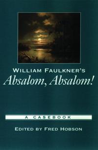 William Faulkner's Absalom, Absalom!