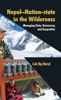 Nepal Nation-State in the Wilderness