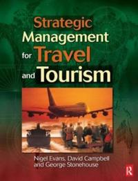 Strategic Management for Travel and Tourism