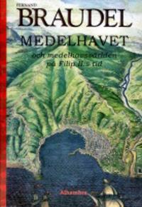 Medelhavet och medelhavsvärlden på Filip II:s tid