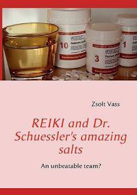 Reiki and Dr. Schuessler's Amazing Salts