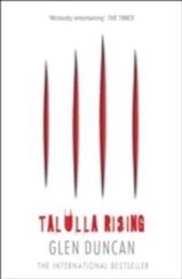 Talulla Rising (the Last Werewolf 2)