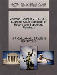 Zarzour (George) V. U.S. U.S. Supreme Court Transcript of Record with Supporting Pleadings