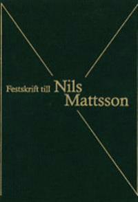 Festskrift till Nils Mattsson