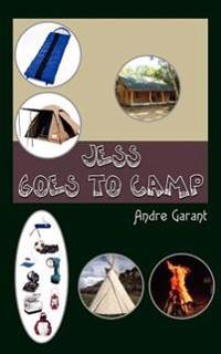 Jess Goes To Camp