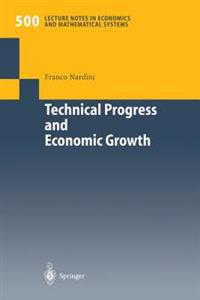 Technical Progress and Economic Growth