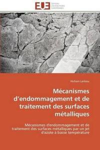 M�canismes D Endommagement Et de Traitement Des Surfaces M�talliques