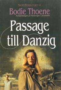 Passage till Danzig