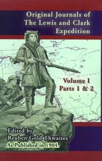 Original Journals of the Lewis & Clark Expedition